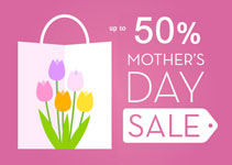 Mother's Day 2018 Gigantic Sale